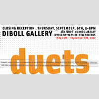 Duets at Loyola University's Diboll Gallery